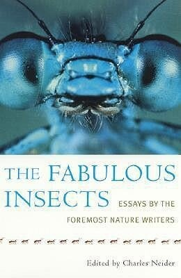 The Fabulous Insects: Essays by the Foremost Nature Writers als Taschenbuch