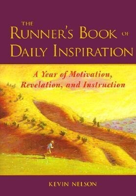The Runner's Book of Daily Inspiration: A Year of Motivation, Revelation, and Instruction als Buch