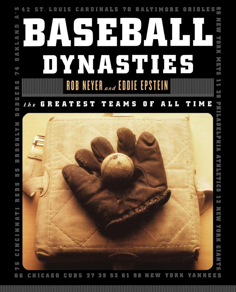 Baseball Dynasties: The Greatest Teams of All Time als Taschenbuch