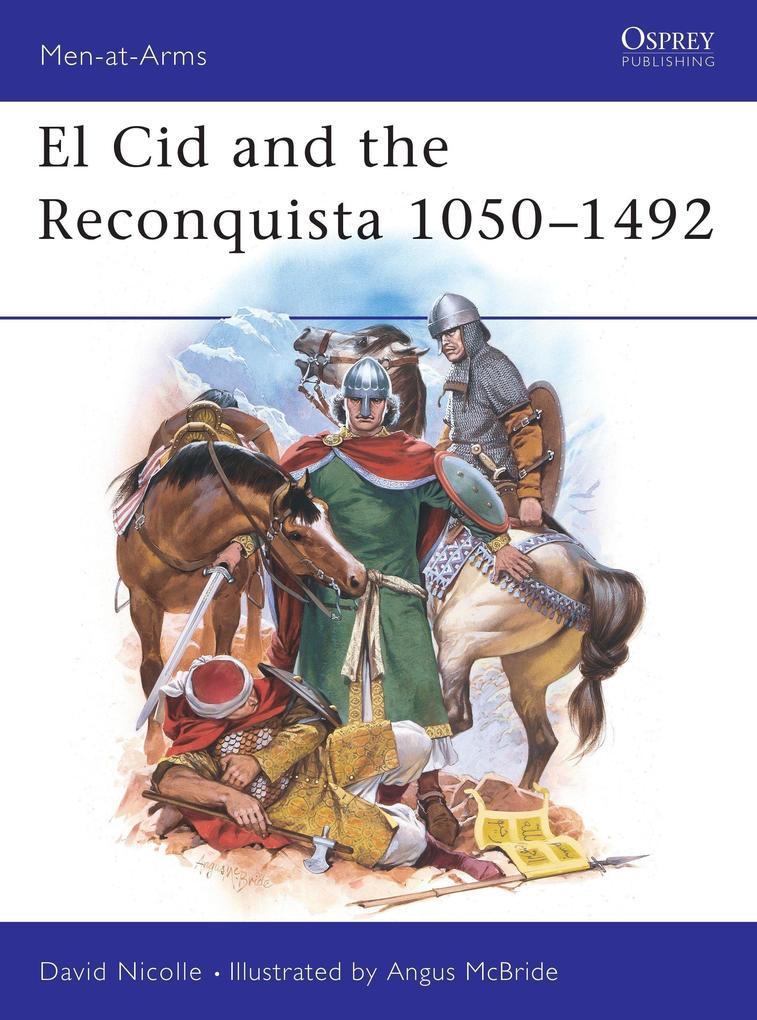 El Cid and the Reconquista als Taschenbuch