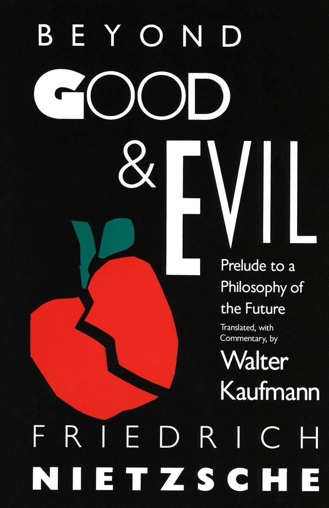 Beyond Good & Evil: Prelude to a Philosophy of the Future als Taschenbuch