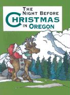 The Night Before Christmas in Oregon als Buch