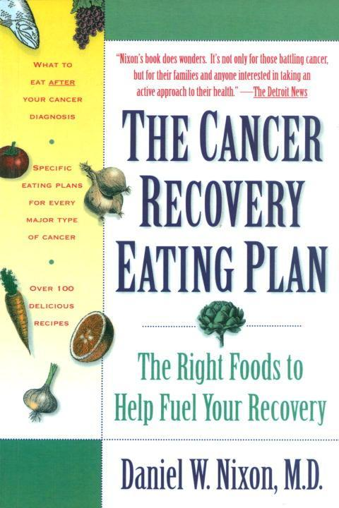 The Cancer Recovery Eating Plan: The Right Foods to Help Fuel Your Recovery als Taschenbuch