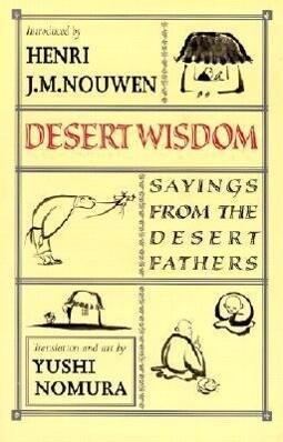 Desert Wisdom: Sayings from the Desert Fathers als Taschenbuch
