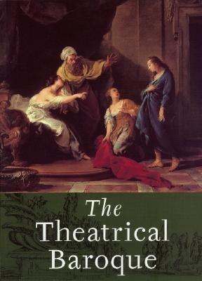 The Theatrical Baroque als Taschenbuch