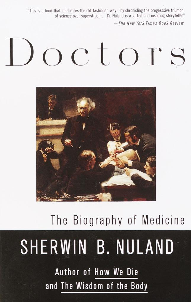 Doctors: The Biography of Medicine als Taschenbuch