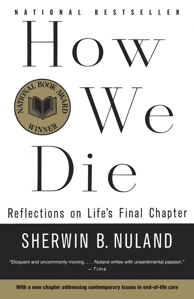 How We Die: Reflections of Life's Final Chapter, New Edition als Taschenbuch