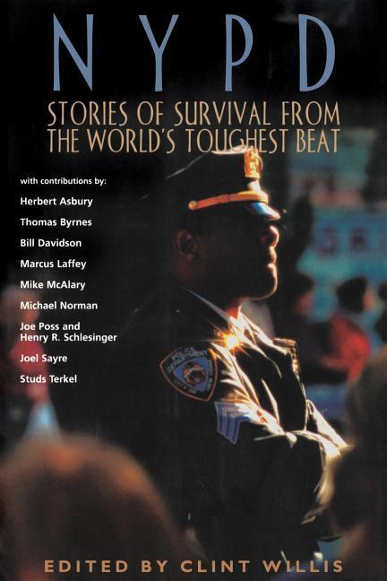 NYPD: Stories of Survival from the World's Toughest Beat als Taschenbuch