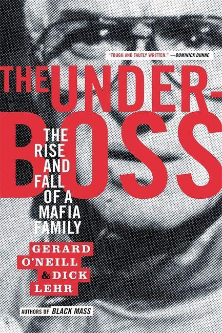 The Underboss: The Rise and Fall of a Mafia Family als Taschenbuch