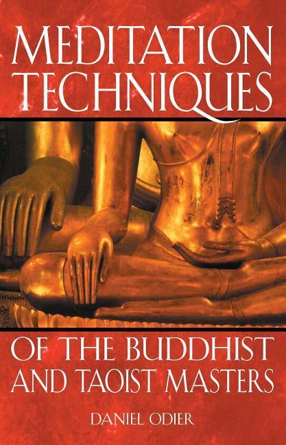 Meditation Techniques of the Buddhist and Taoist Masters als Taschenbuch