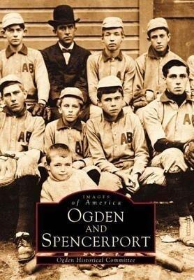 Ogden and Spencerport als Taschenbuch