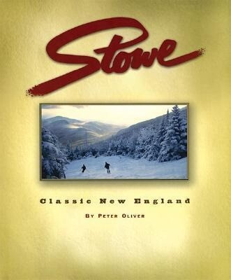 Stowe: Classic New England als Buch