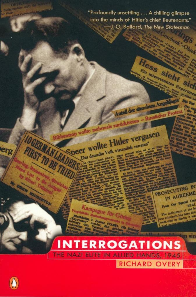 Interrogations: The Nazi Elite in Allied Hands, 1945 als Taschenbuch