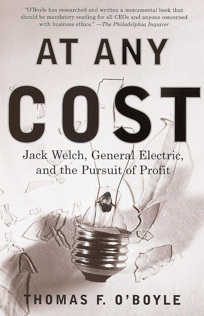 At Any Cost: Jack Welch, General Electric, and the Pursuit of Profit als Taschenbuch