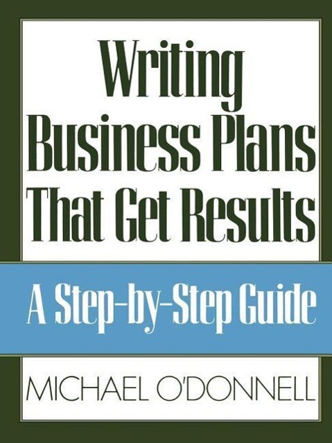 Writing Business Plans That Get Results als Taschenbuch
