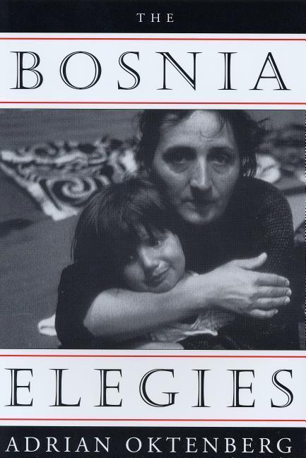 The Bosnia Elegies als Taschenbuch