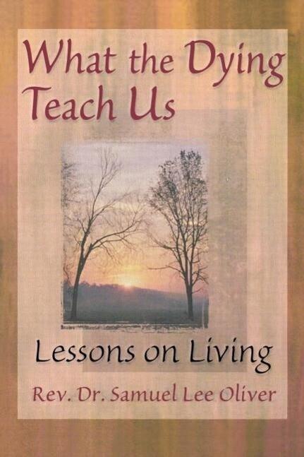 What the Dying Teach Us als Taschenbuch