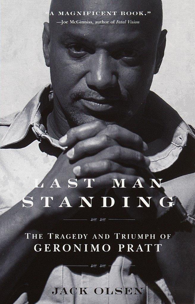 Last Man Standing: The Tragedy and Triumph of Geronimo Pratt als Taschenbuch