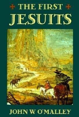 The First Jesuits als Taschenbuch