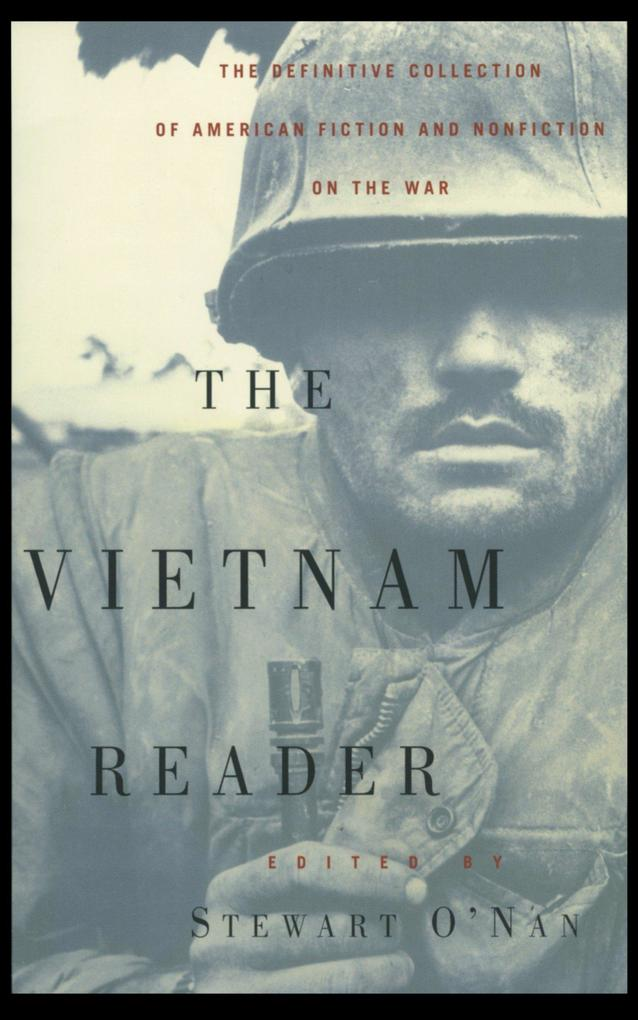 The Vietnam Reader: The Definitive Collection of Fiction and Nonfiction on the War als Taschenbuch