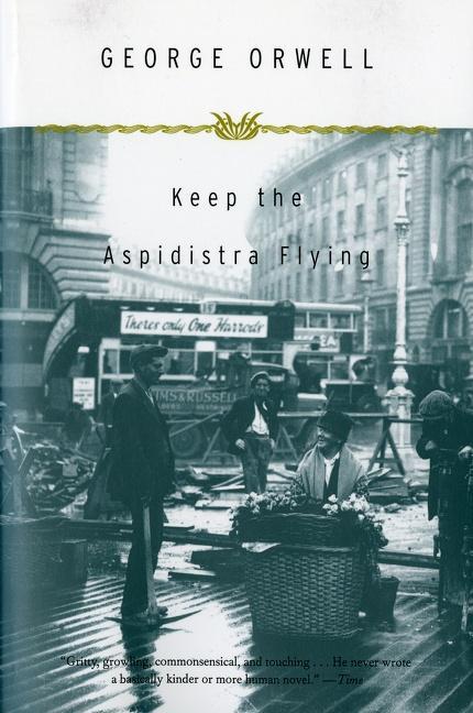 Keep the Aspidistra Flying als Taschenbuch