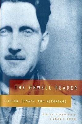 The Orwell Reader: Fiction, Essays, and Reportage als Taschenbuch
