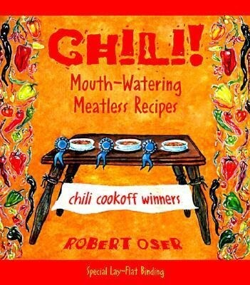 Chili!: Mouth-Watering Meatless Recipes als Taschenbuch