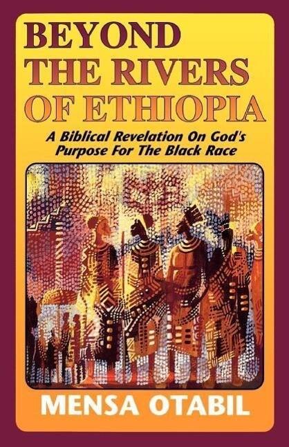 Beyond the Rivers of Ethiopia als Taschenbuch