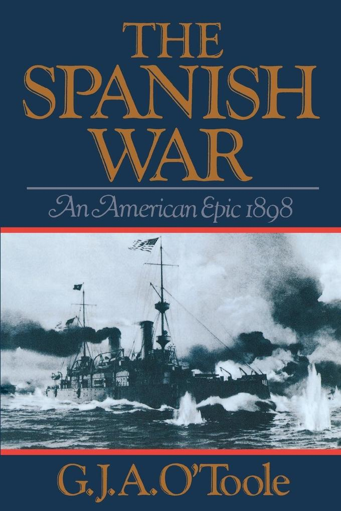 Spanish War: An American Epic 1898 als Taschenbuch