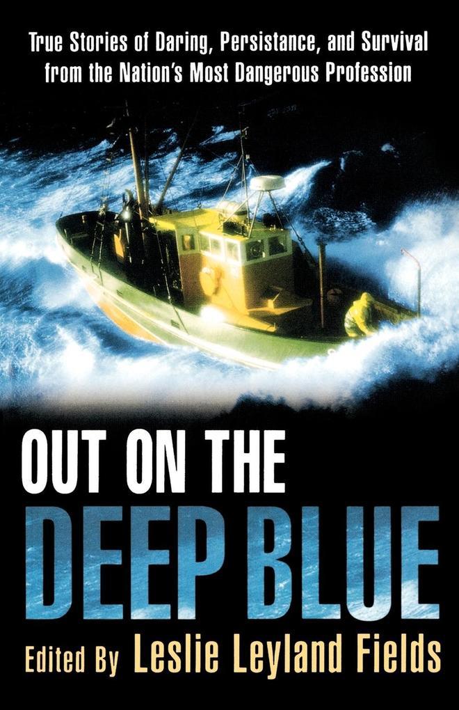 Out on the Deep Blue als Taschenbuch