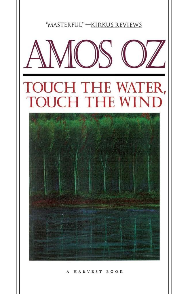 Touch the Water, Touch the Wind als Taschenbuch