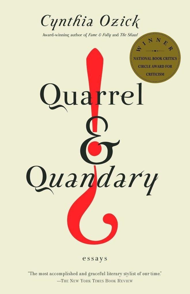 Quarrel & Quandary: Essays als Taschenbuch