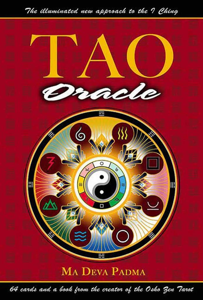 Tao Oracle: An Illuminated New Approach to the I Ching [With 64 Cards] als Buch