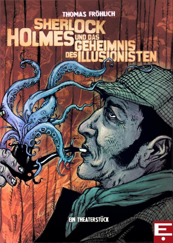 Sherlock Holmes und das Geheimnis des Illusionisten als Taschenbuch