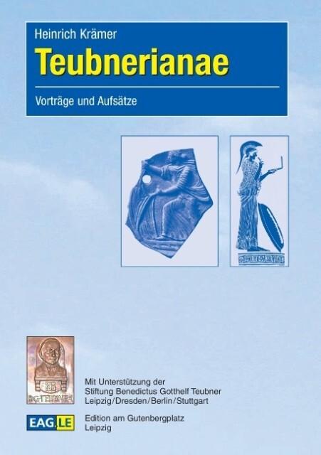 Teubnerianae als Buch