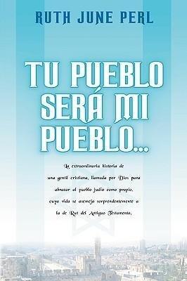 Tu Pueblo Sera Mi Pueblo... als Taschenbuch