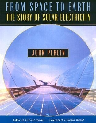 From Space to Earth: The Story of Solar Electricity als Taschenbuch