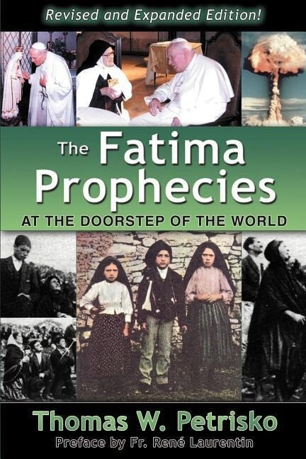 The Fatima Prophecies: At the Doorstep of the World als Taschenbuch