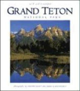 Grand Teton National Park Wild and Beautiful als Buch