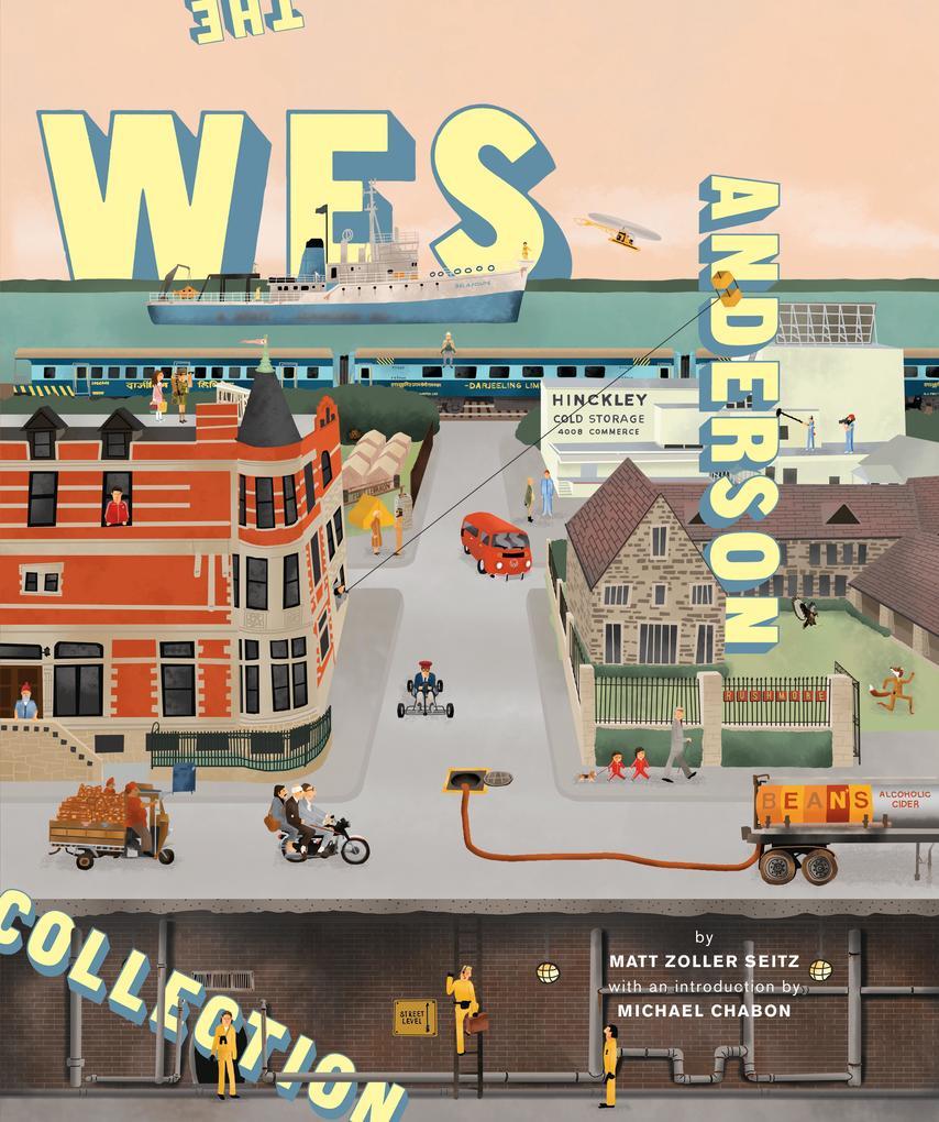 The Wes Anderson Collection als Buch von Matt Zoller Seitz, Wes Anderson