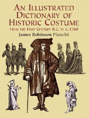 An Illustrated Dictionary of Historic Costume als Taschenbuch