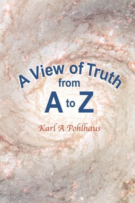A View of Truth from A to Z als Taschenbuch