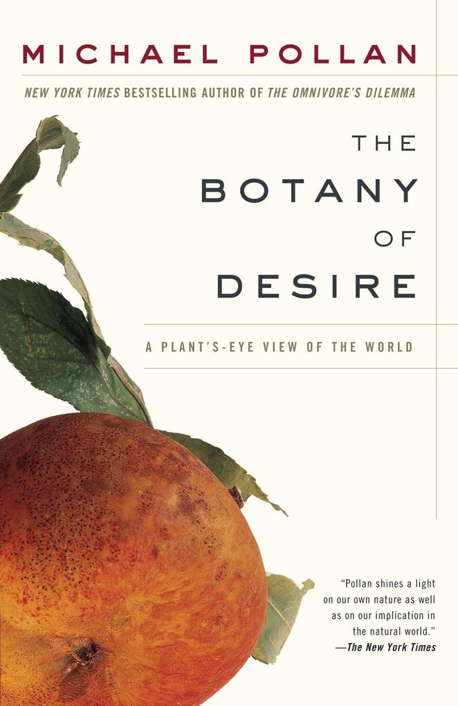 The Botany of Desire: A Plant's-Eye View of the World als Taschenbuch
