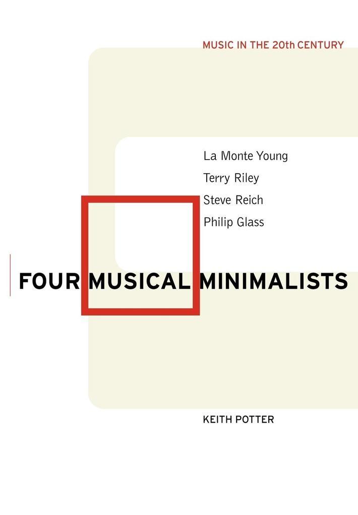 Four Musical Minimalists als Buch
