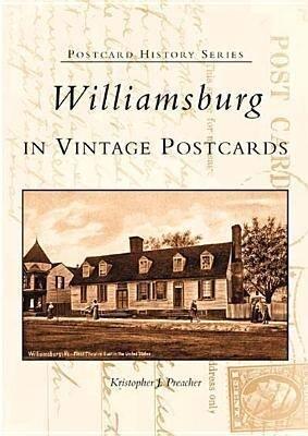 Williamsburg in Vintage Postcards als Taschenbuch