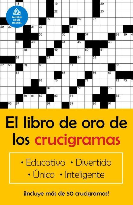 El Libro de Oro de Los Crucigramas = The Golden Book of Crossword Puzzles als Taschenbuch
