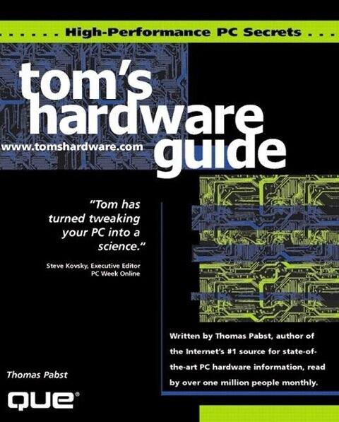 Tom's Hardware High Performance PC Secrets als Taschenbuch