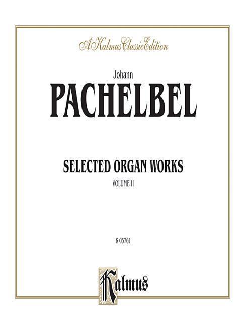 Selected Organ Works, Vol 2: Comb Bound Book als Taschenbuch