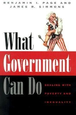 What Government Can Do: Dealing with Poverty and Inequality als Buch