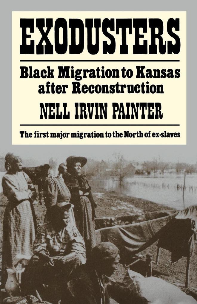 Exodusters: Black Migration to Kansas After Reconstruction als Taschenbuch